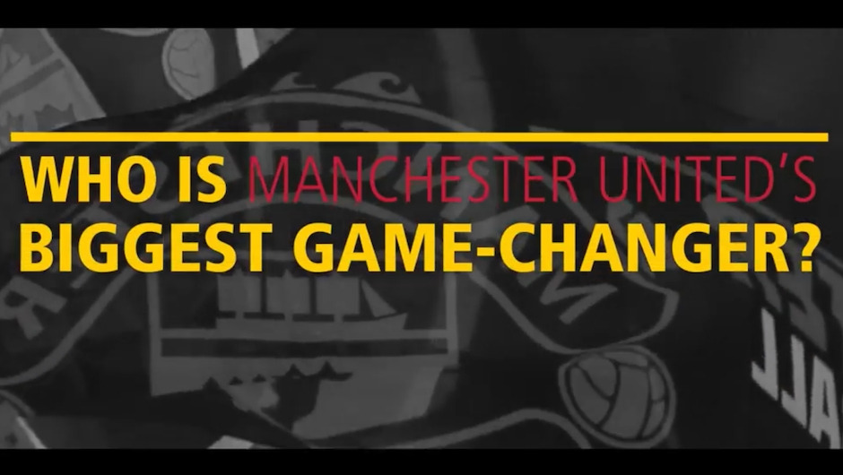 Manchester United: Greatest Game-Changer